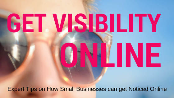 10 Failproof Tips That Will Get Your Business Noticed Online