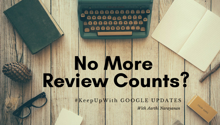 Google Search Update : What's Happening with the Google Review Counts?