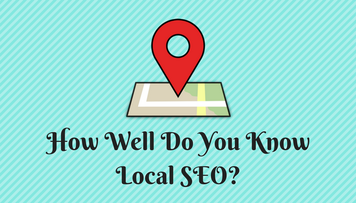 Are you a Local SEO Whiz?