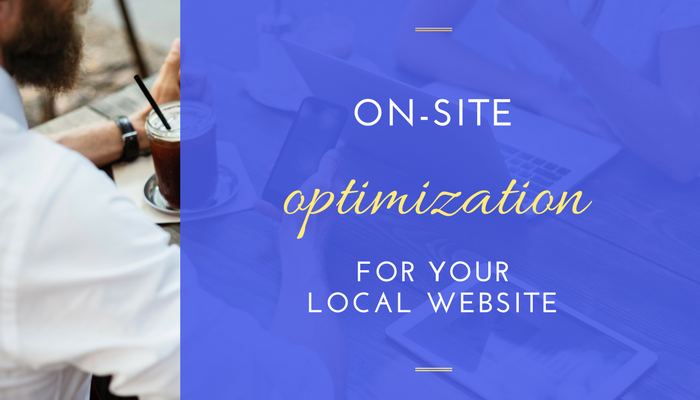Should You Still Care About On-Site Optimization For Your Local Website?